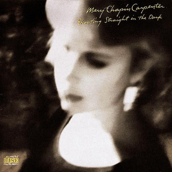 Shooting Straight In the Dark by Mary Chapin Carpenter on Apple Music