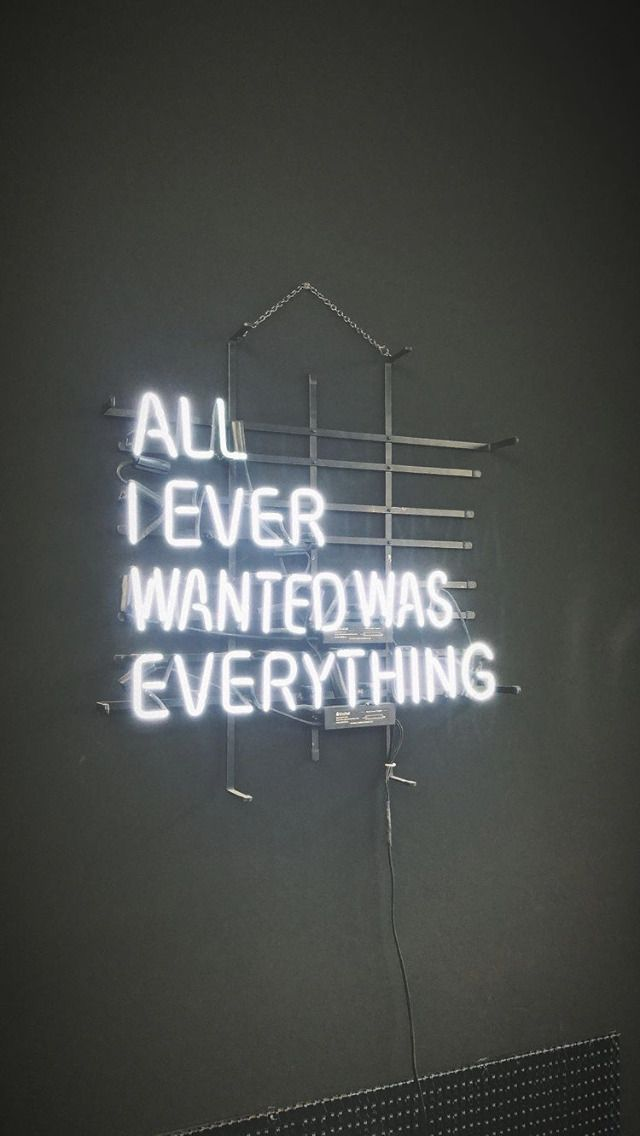 All I Want Is Everything Quote Memes Quotes Quotes Things I Want