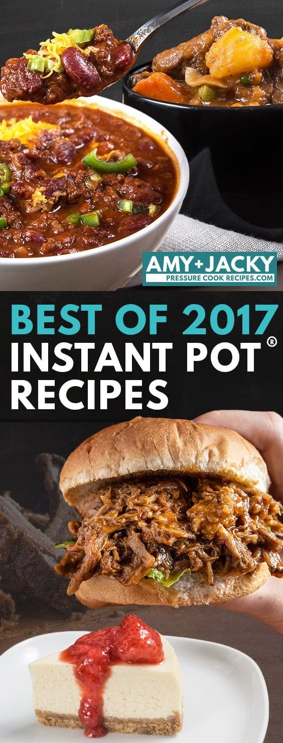 Our readers' 25 Best Pressure Cooker Recipes of 2017 (Best Instant Pot Recipes of the Year) carefully selected based on users' feedback
