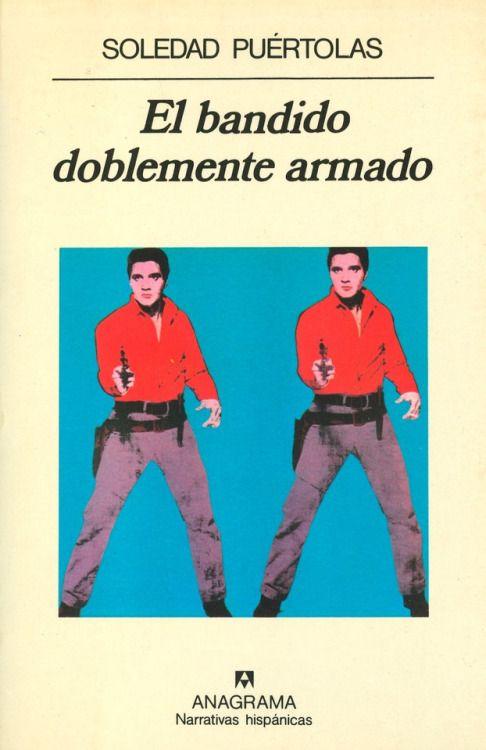 El bandido doblemente armado, de Soledad Puértolas. CLUB DE LECTURA GANEMOS ALBACETE