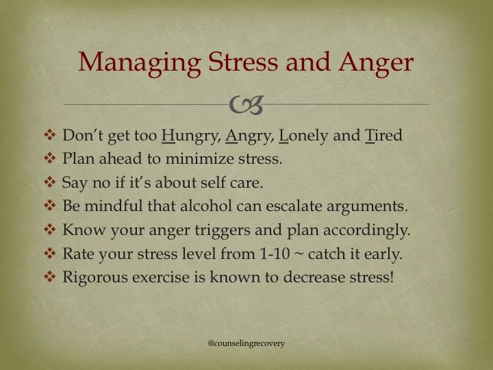 Tips on how to handle stress and anger.