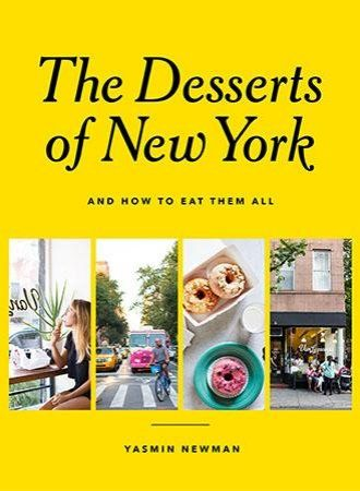 """[...] in """"The Desserts of New York"""" (Hardie Grant Books, 240 pages, $24.99), author Yasmin Newman has managed to create a """"recipe-slash-travel journal and guide"""" that gives a comprehensive view of the city's sweets, as well as insights into the people, places and cultures where they thrive.  Goodies cover the range from traditional — cannoli, babka and a brief history of New York cheesecake — to modern takeoffs, including black sesame cream puffs, S'mores baked Alaska, fig and Marsala glazed…"""