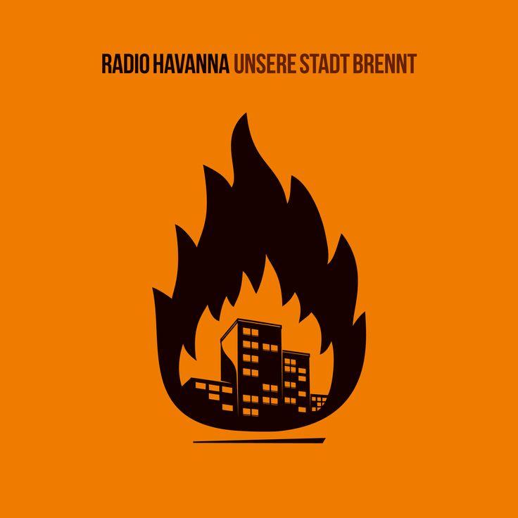 RADIO HAVANNA #UNSERESTADTBRENNT