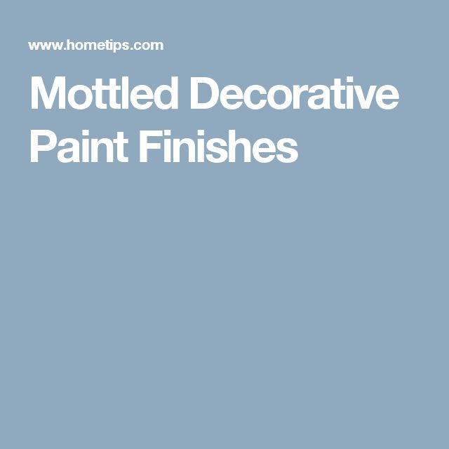 Mottled Decorative Paint Finishes
