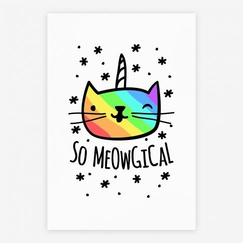 So Meowgical Poster LookHUMAN Unicorns Pinterest