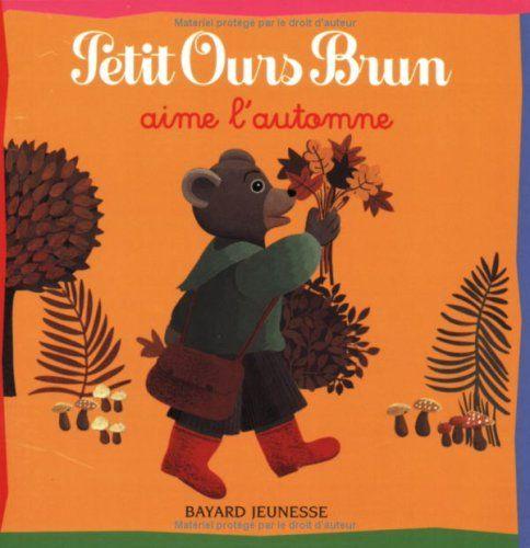Petit ours brun aime l 39 automne de dani le bour thomas for Petit ours brun a la piscine