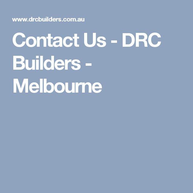 Contact Us - DRC Builders - Melbourne