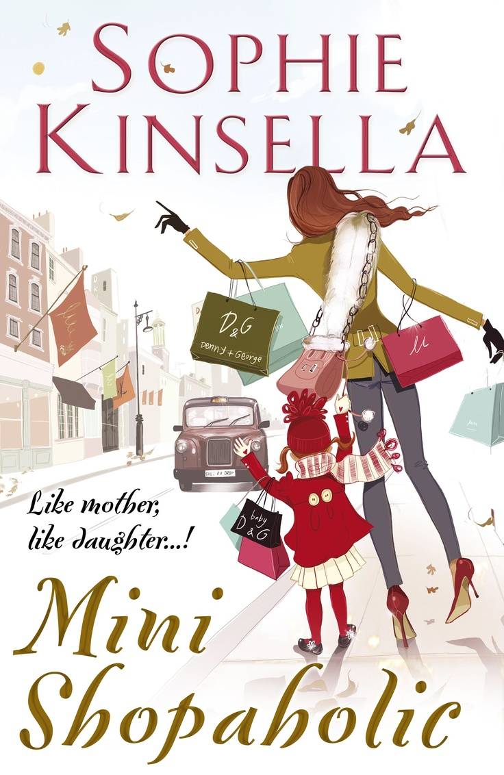 Mini Shopaholic by Sophie Kinsella.