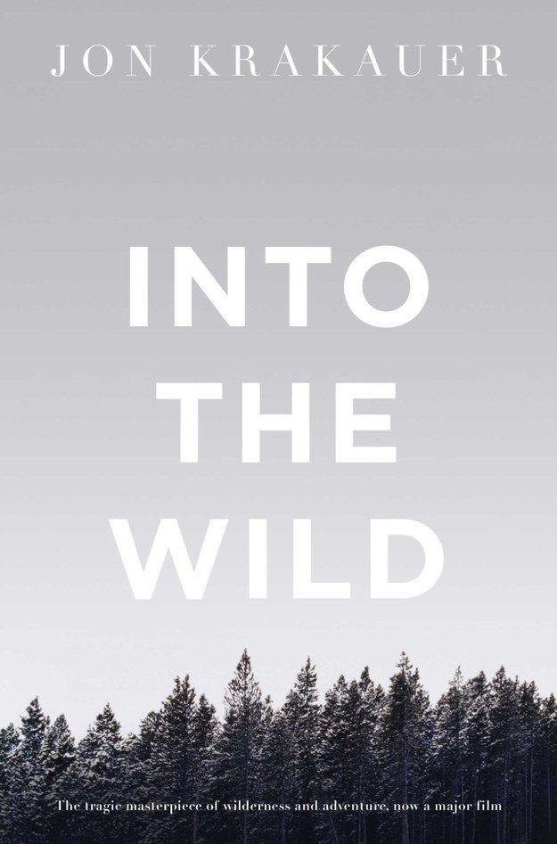 Into The Wild by Jon Krakauer | 22 Books You Need To Read This Summer