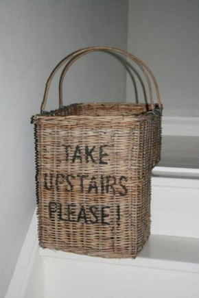 "Stairway basket - I love the lettering but I want it to say ""Put that thing back where it came from..."" (on the front) ""...Or so help me!"" (on the back) - Courtesy of Monsters, Inc. :)"