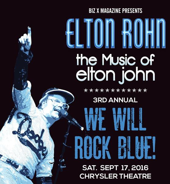 We Will Rock Blue!, supporting autism awareness now in its 3rd year. The music of Elton John will rock downtown Windsor's Chrysler Theatre Sept. 17, 2016.