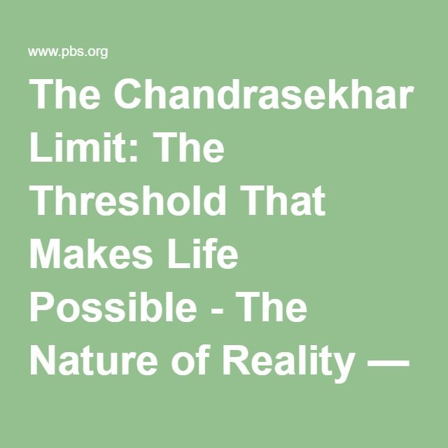 The Chandrasekhar Limit: The Threshold That Makes Life Possible - The Nature of Reality — The Nature of Reality | PBS