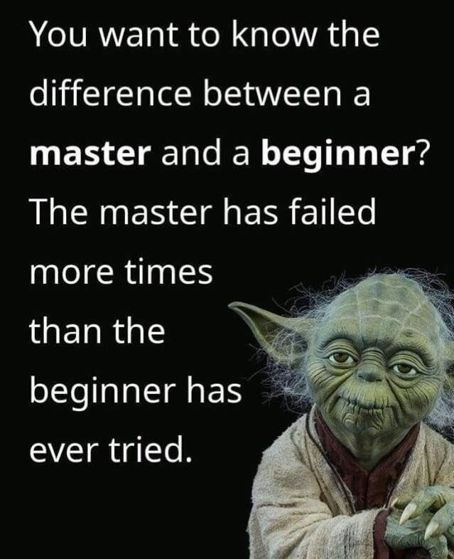 Master Vs Beginner Motivational Memes Star Wars Memes Quotes To Live By