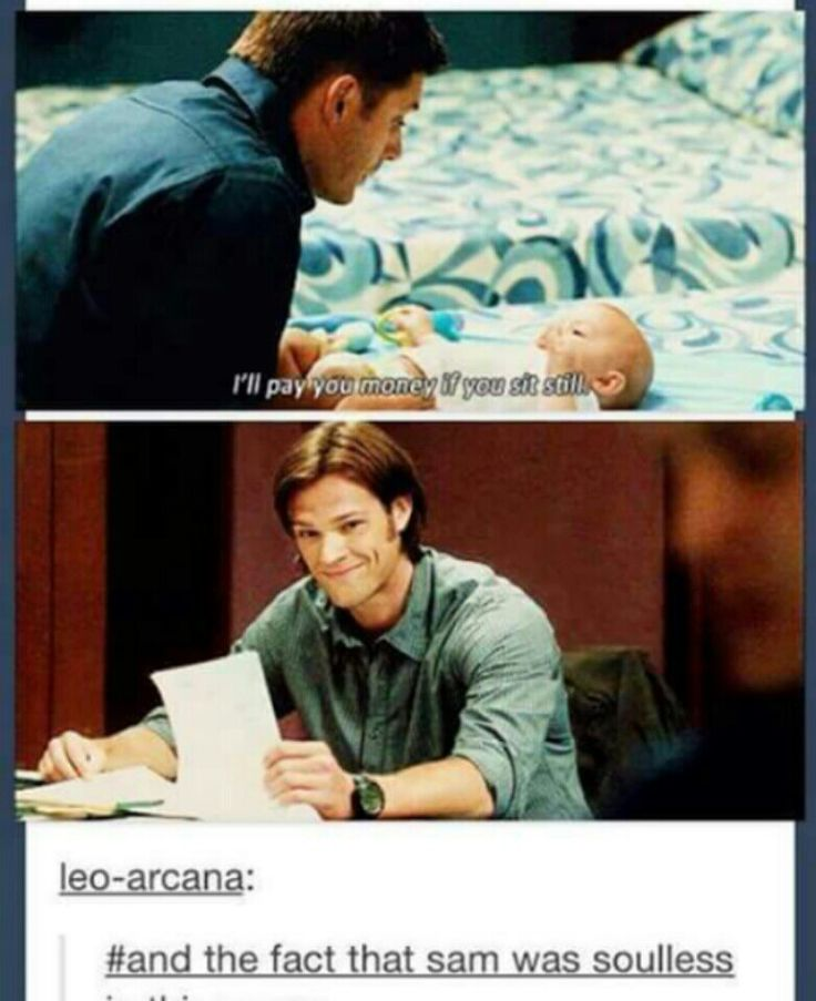 I love how Sam is soulless right here, but he still smiles watching his big brother, his hero, talking to a baby. I've often wondered if maybe he imagined himself as a baby and a little Dean saying the same thing to him when John asked Dean to watching his baby brother for a few minutes. Or if he imagines Dean saying that to his own baby in a world where they could have normal lives and settle down.
