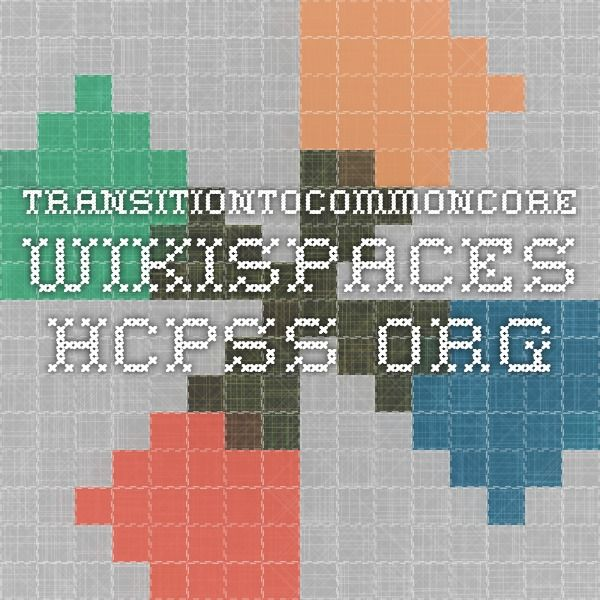 transitiontocommoncore.wikispaces.hcpss.org