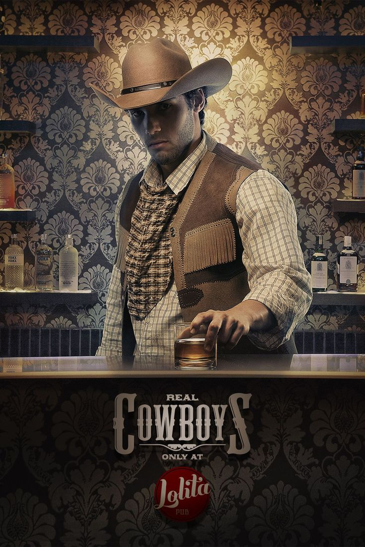 Lolita Pub: Drinks, Real Cowboys   Ads of the World™