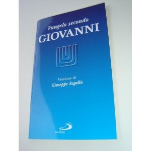 The Gospel of John in Italian Language / VANGELO secondo Giovanni (Giuseppe Segalla) $9.99