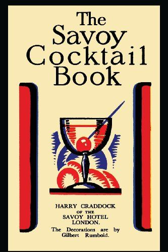 The Savoy Cocktail Book by Harry Craddock,http://www.amazon.com/dp/1614274304/ref=cm_sw_r_pi_dp_xLohtb0421X5H4AE