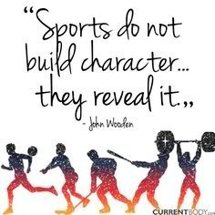 sports do not build character they reveal it Do you think sports build character or reveal it if you think it does both, please explain 1  sport do not build character, they reveals it.