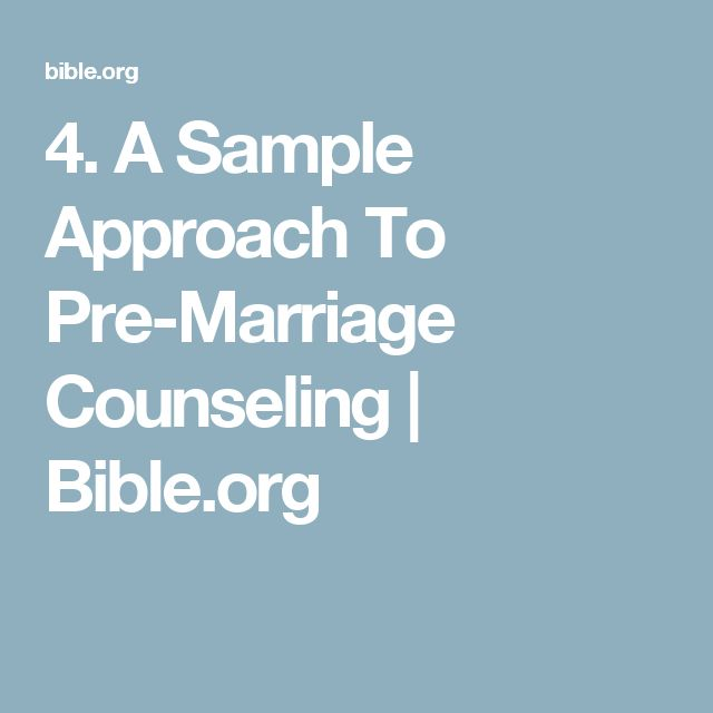 4. A Sample Approach To Pre-Marriage Counseling   Bible.org