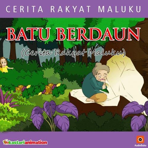 Batu Berdaun Audiobook Indonesia - Kategori Cerita Rakyat & Legenda Indonesia, bisa anda dengarkan lewat aplikasi AudioBuku. Unduh aplikasinya di playstore & appstore