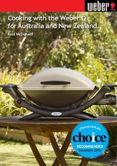 Cooking with the Weber Q for Australia and New Zealand. Manual for the Q2000AU and the Q2200AU.