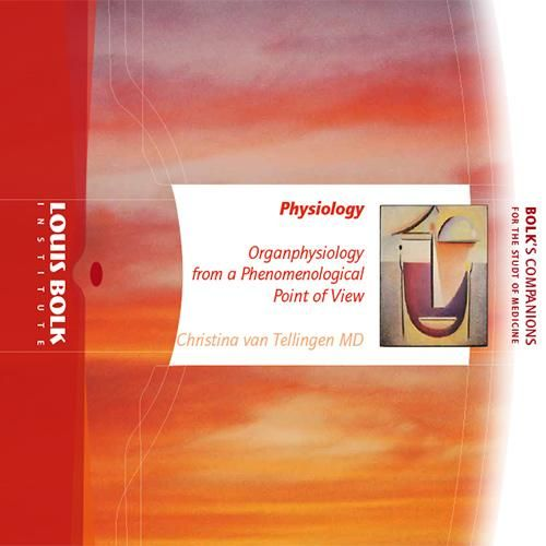 Van Tellingen C. Physiology. Organphysiology from a phenomenological point of view. Amsterdam: Louis Bolk Institute; 2012. Disponible online.