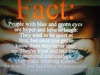 Fact about those with blue/green eyes...Stuff, Quotes, Blue Green, Random, True, Blue Eyes, Green Eyes, Bluegreen Eye, Things