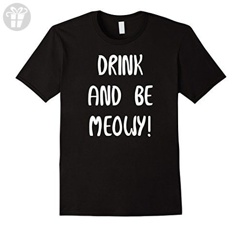 Mens Drink And Be Merry Meowy Cat Funny Humor Shirt Large Black - Funny shirts (*Amazon Partner-Link)