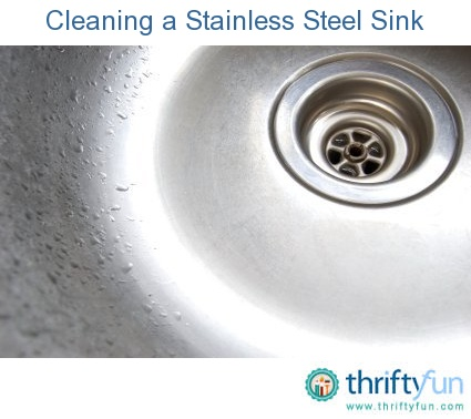 Cleaning a Stainless Steel Sink Stainless steel sinks, Unique and ...