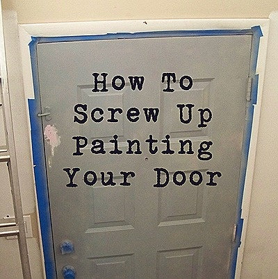 to remember so I don't do this too: Awesome Lessons, Painting A Door, Gift Wrapping, Window Treatments, Diy Blunders