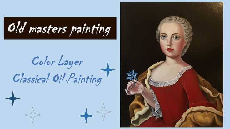 Classical oil painting technique / Duchess Maria Christina / Last Step