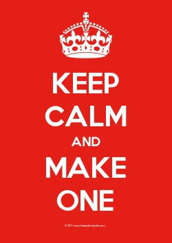 """Make your own """"Keep Calm"""" posters free at this website - can say anything - change the colors, etc! Awesome!"""