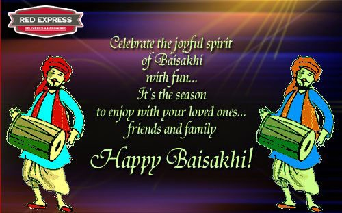 May this Festival of Baisakhi give your life a new start,  May give you positive way of living and above all,  May you get showered with blessings of God while you walk on path of Truth !    RED Express wishes you all a very Happy Baisakhi.