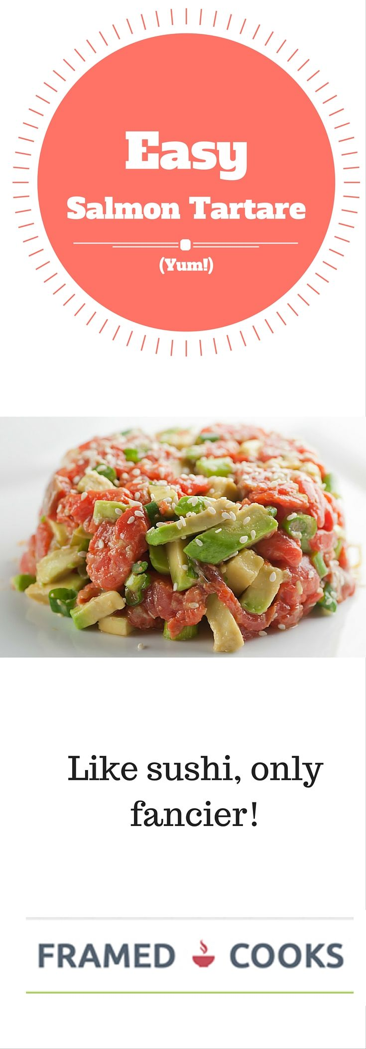 This easy recipe for salmon tartare with avocado and sesame seeds is like your favorite sushi, only fancier and shareable!