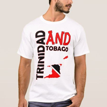 Trinidad and Tobago Flag Map T-Shirt - click to get yours right now!