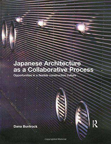 Japanese Architecture as a Collaborative Process: Opportu...