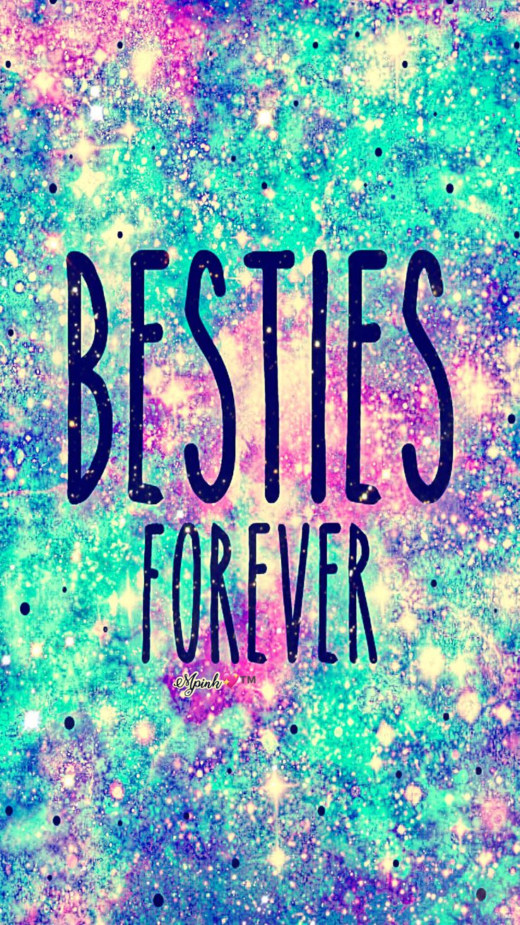 Besties Forever Galaxy Wallpaper Androidwallpaper Iphonewallpaper Wallpaper Galaxy Sparkle Glitter Besties Forever Galaxy Wallpaper Best Friend Wallpaper