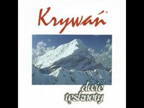Krywań - Dwie tęsknoty