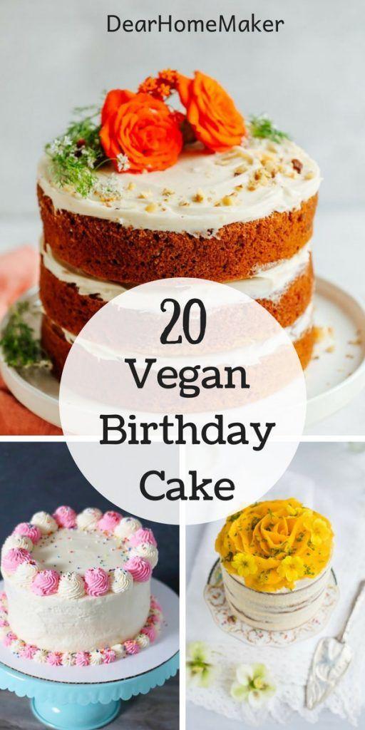 20 Best Vegan Birthday Cake Recipes For Your Next Party Vegan
