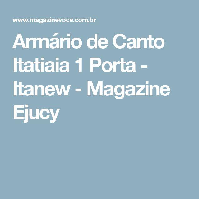 Armário de Canto Itatiaia 1 Porta - Itanew - Magazine Ejucy