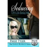Seducing Officer Barlowe (The Badge Bunnies Series) (Kindle Edition)By Paige Tyler