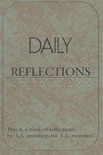 Daily Reflections - Alcoholics Anonymous Book