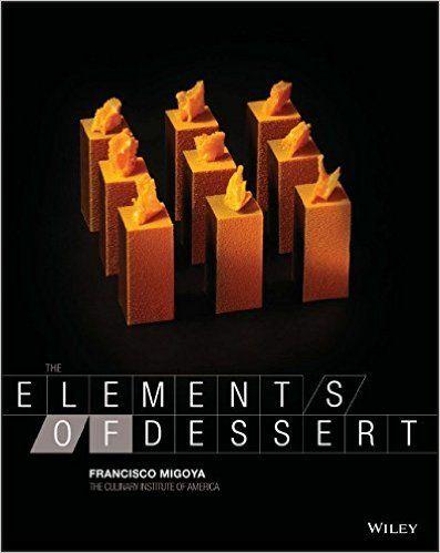 The Elements of Dessert: Amazon.it: Francisco Migoya, Ben Fink: Libri in altre lingue