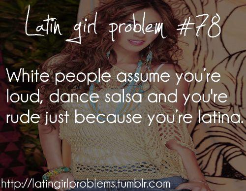 I dont dance salsa but I can be rude n im super loud