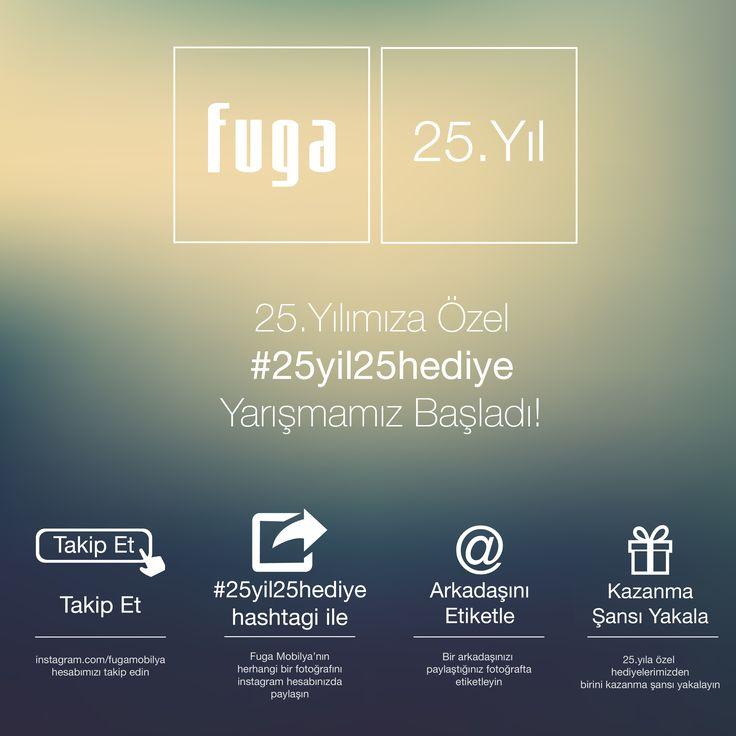 25. Yıl etkinliklerimiz devam ediyor! 9 Mayıs saat 12.00'ye kadar sürecek ilk yarışmamız için, Fuga Mobilya'ya ait herhangi bir görseli (fugamobilya.com) Instagram hesabınızda #25yil25hediye etiketiyle paylaşın, bir arkadaşınızı etiketleyin ve Puzzle Orta Sehpa kazanma şansı yakalayın! Yarışma katılım koşulları ve detaylı bilgi için Facebook sayfamızı ziyaret edebilirsiniz.