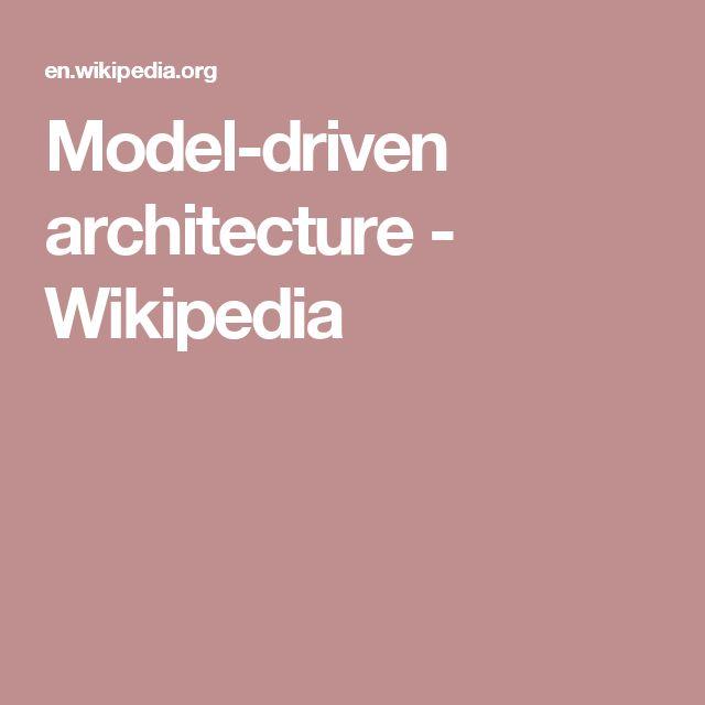 Model-driven architecture - Wikipedia