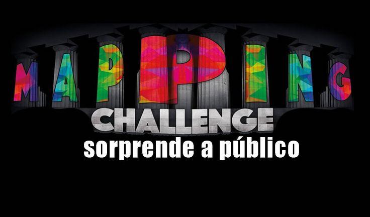 El Mapping Challenge Latinoamérica sorprendió a los más de 6 mil espectadores que llegaron a ver este espectáculo de primera.