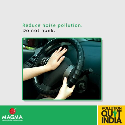 Rush hour traffic and long signals tend to frustrate us, but honking is not the answer. It only adds to noise pollution. #MagmaPQI