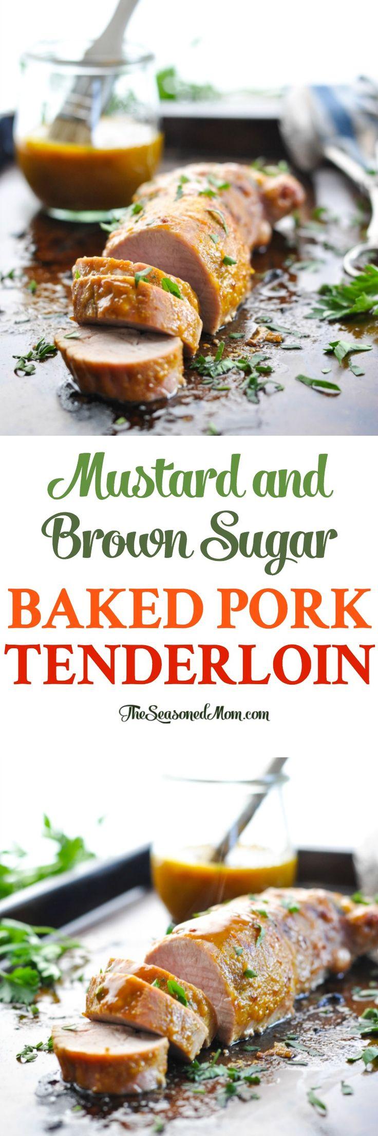 Mustard and Brown Sugar Baked Pork Tenderloin